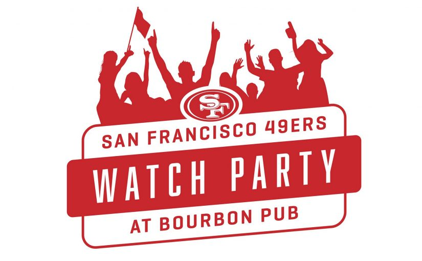 49ers Watch Party Bourbon Pub